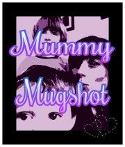 mummymugshotbadge
